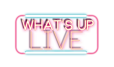 What's Up Live
